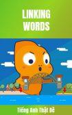 Danh sách những Từ nối thông dụng - Linking words