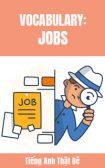 Từ vựng tiếng Anh chủ đề Nghề nghiệp (Jobs)