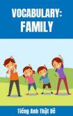 Từ vựng tiếng Anh về Gia đình (Family)